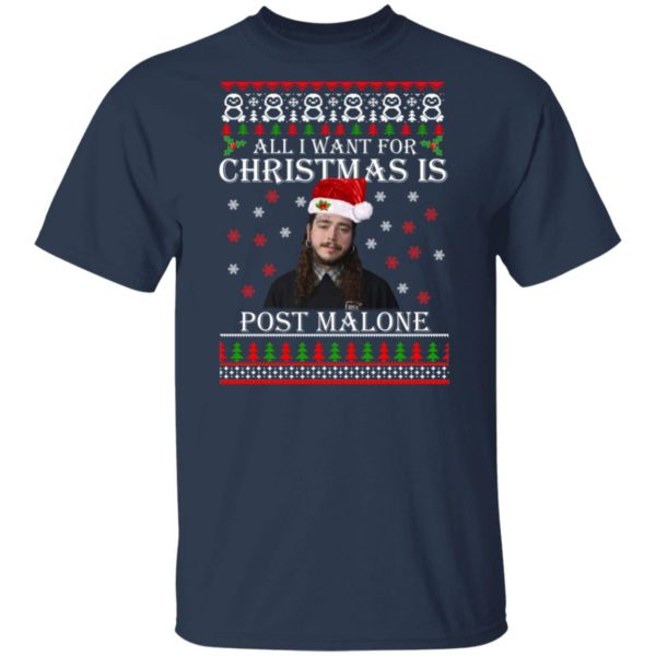 All I want for Christmas is Post Malone ugly sweater 2