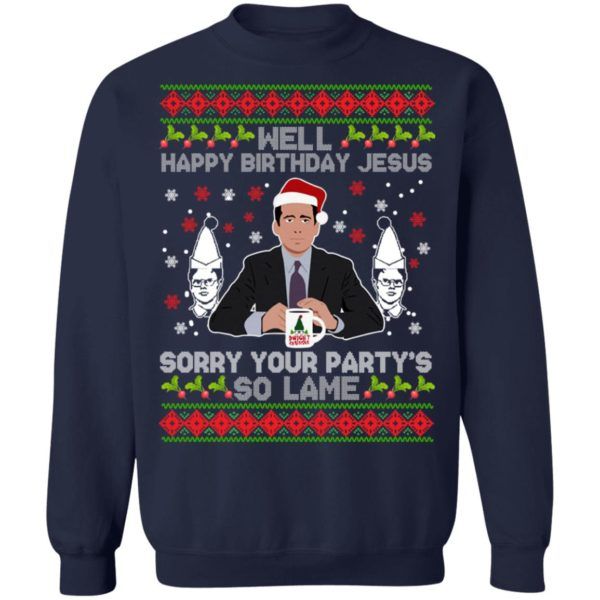 Well happy birthday Jesus sorry your party's so lame Christmas sweater 10