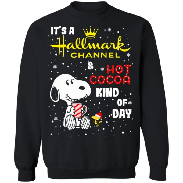 Snoopy It's a Hallmark Channel and hot cocoa kind of day sweatshirt