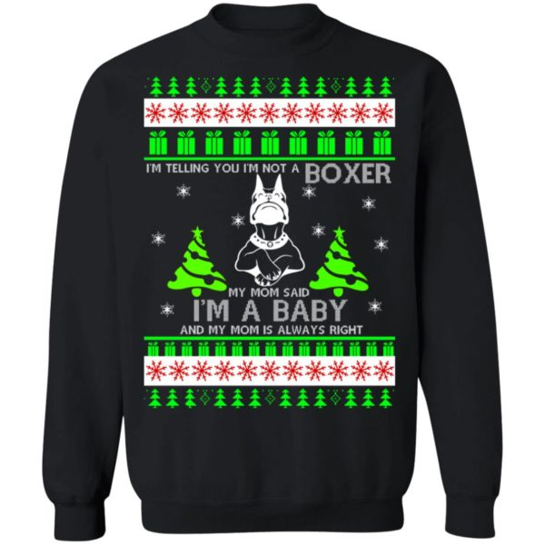 I'm Telling You I'm Not A Boxer Christmas sweater 1