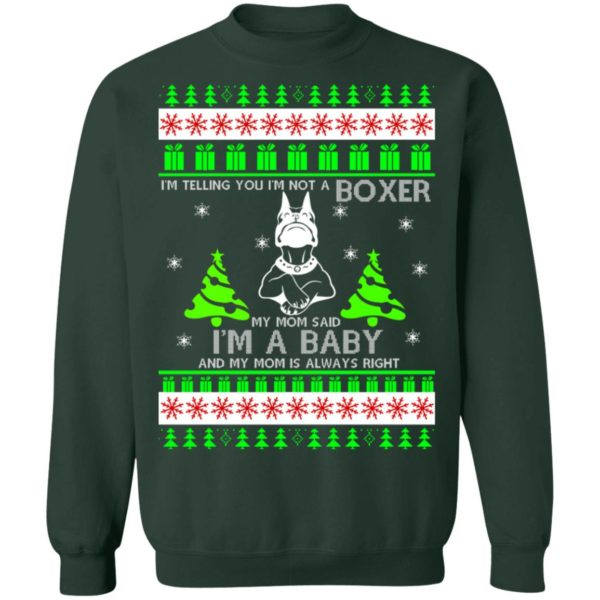 I'm Telling You I'm Not A Boxer Christmas sweater 11