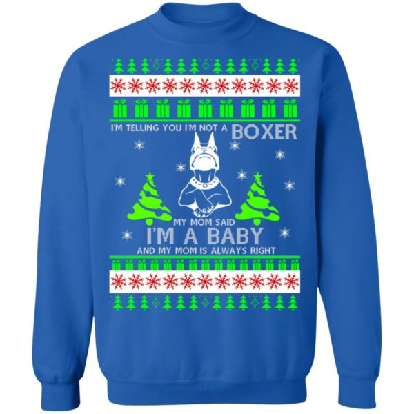 I'm Telling You I'm Not A Boxer Christmas sweater 12