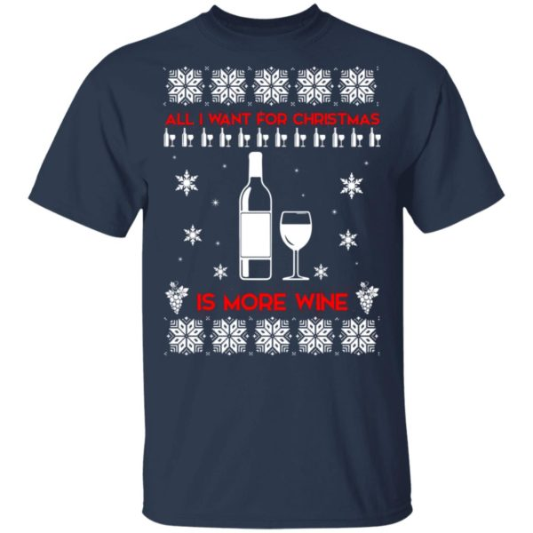All I Want For Christmas is Wine Ugly Sweater 2