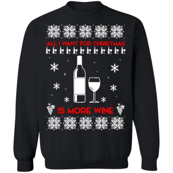 All I Want For Christmas is Wine Ugly Sweater 1
