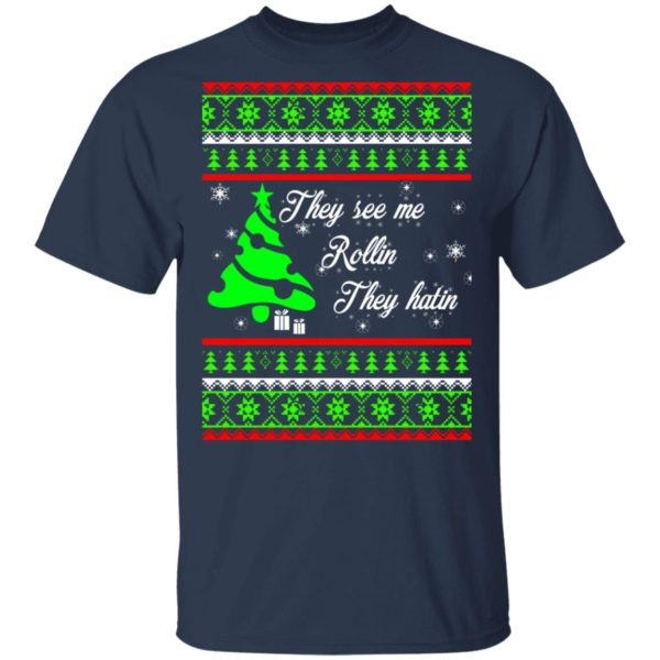 They see me rollin they hatin Christmas sweater 2
