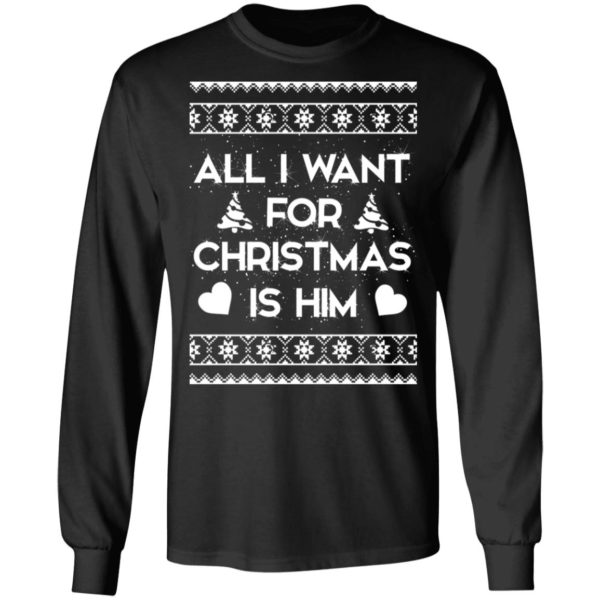 All I Want For Christmas is Him sweater 5