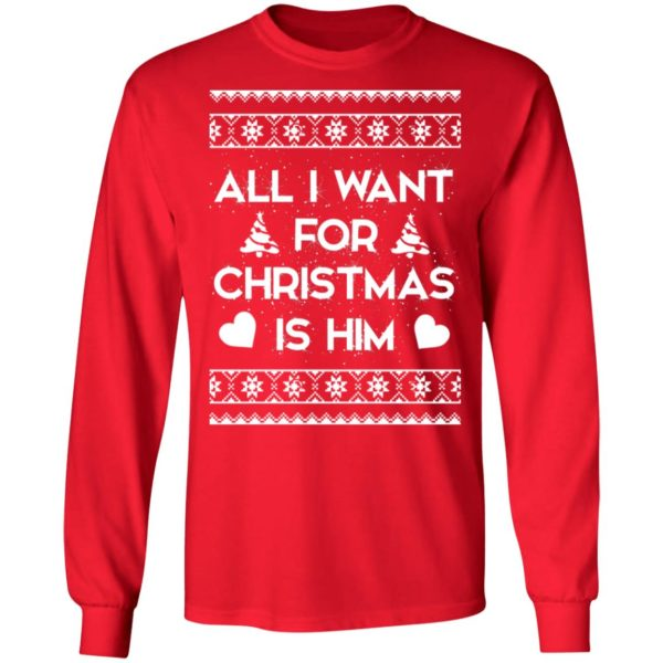 All I Want For Christmas is Him sweater 6