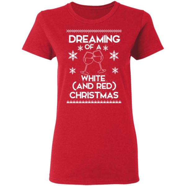 Dreaming Of A White And Red Christmas wine sweater 4