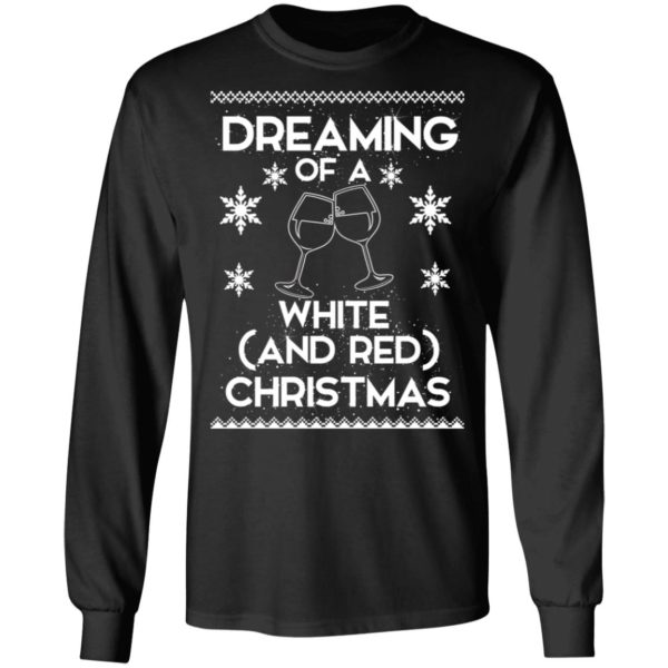 Dreaming Of A White And Red Christmas wine sweater 5