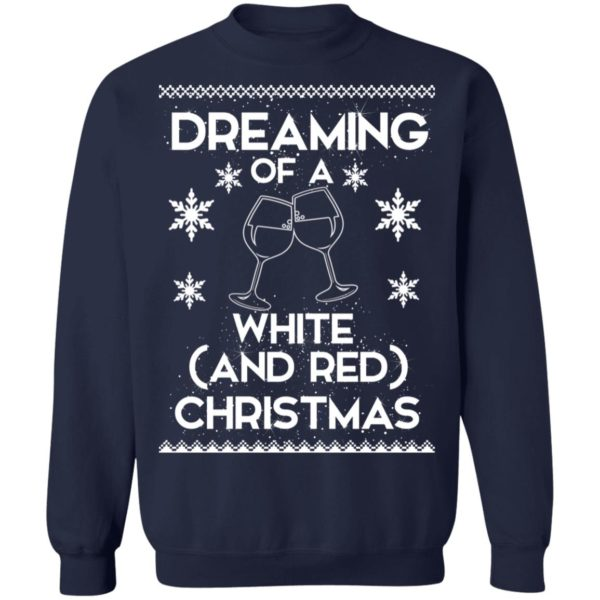 Dreaming Of A White And Red Christmas wine sweater 10