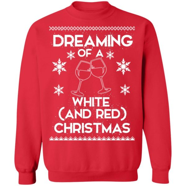 Dreaming Of A White And Red Christmas wine sweater