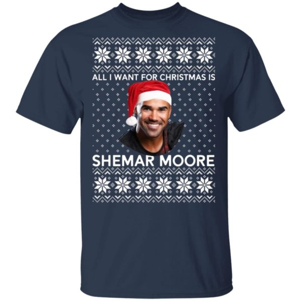 All I want for Christmas is Shemar Moore shirt 2