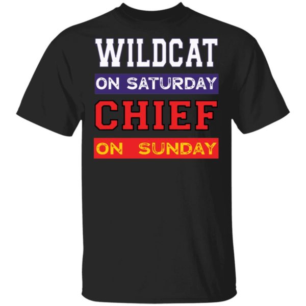 Wildcat on Saturday Chief on Sunday Kansas City shirt