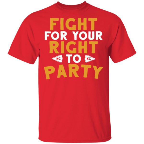 Kansas City Chiefs Fight for your right to Party shirt