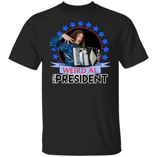 Weird Al Yankovic for President 2020 T Shirt