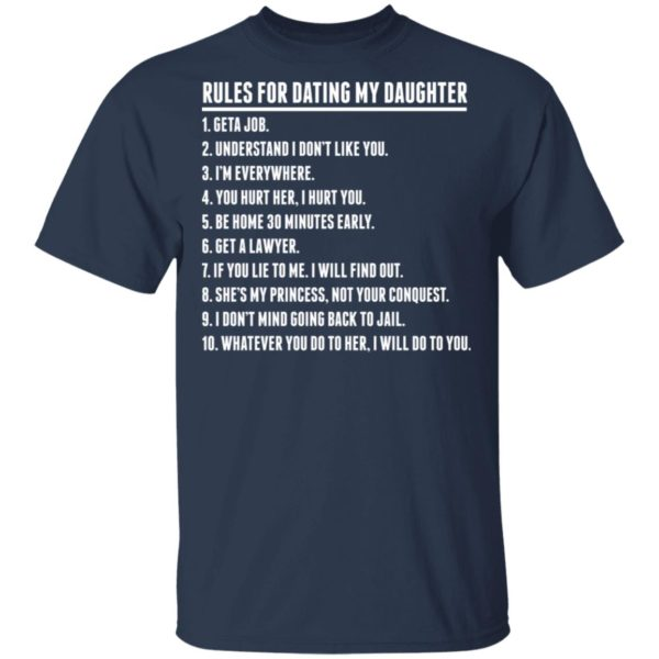 Rules for dating my Daughter shirt 2