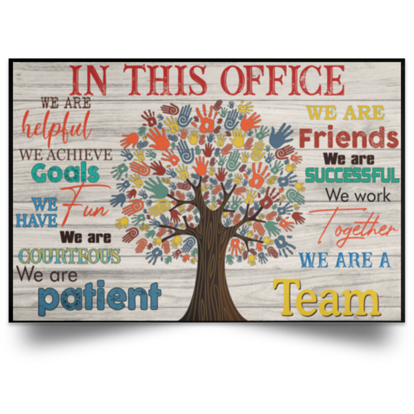 In this office we are helpful we are friends Poster Canvas 3