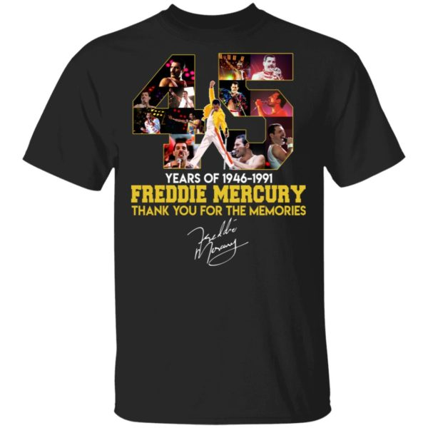 O 45 Years of Freddie Mecury thank you for the memories shirt