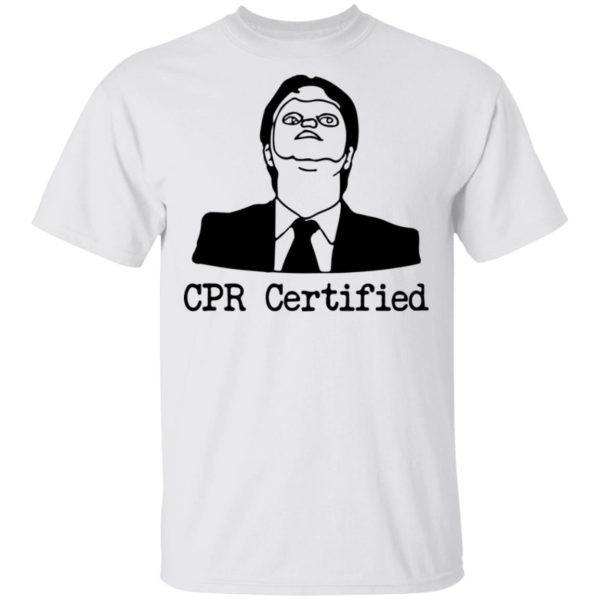 Dwight Schrute CPR Certified shirt