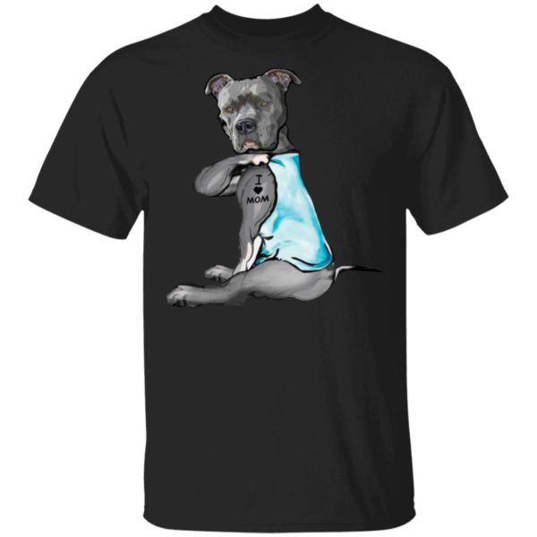 Pitbull tattoo dog I love mom shirt