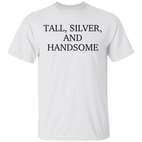 Tall Silver and handsome shirt