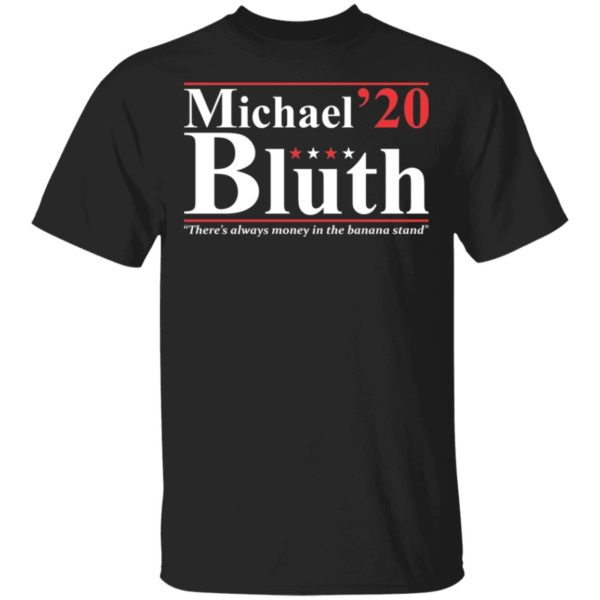 Michael Bluth 2020 shirt