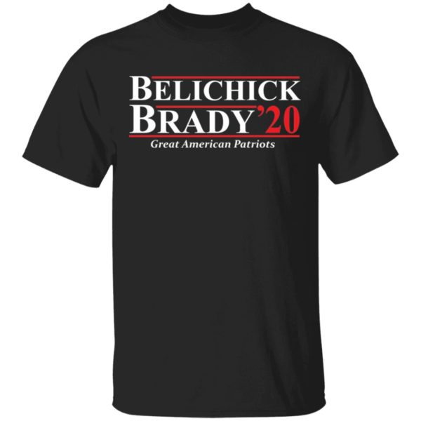Belichick Brady 2020 great American Patriots shirt