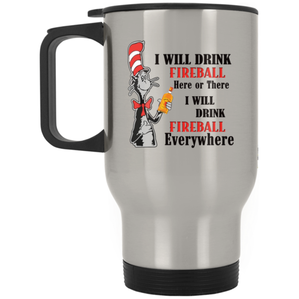 Dr Seuss I will drink Fireball here or there mug 2