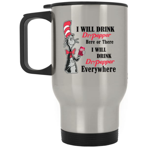 Dr Seuss I will drink Dr Pepper here or there mug 2