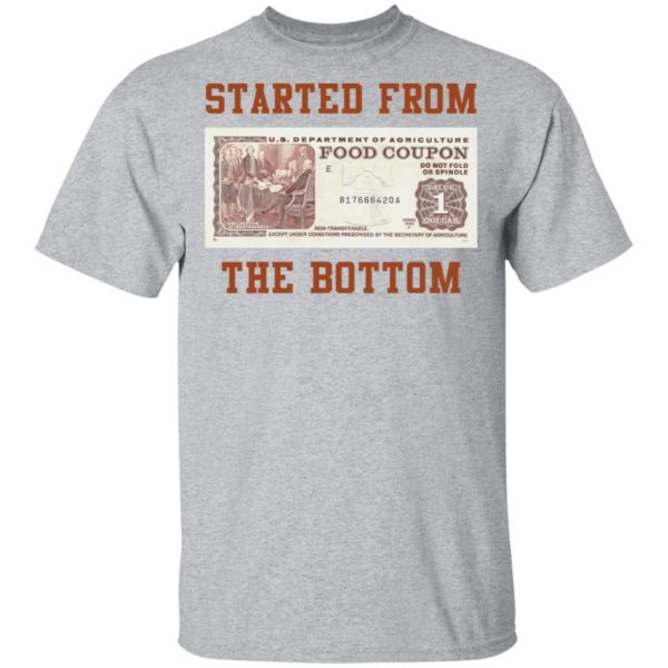 Food stamp started from the bottom shirt 2