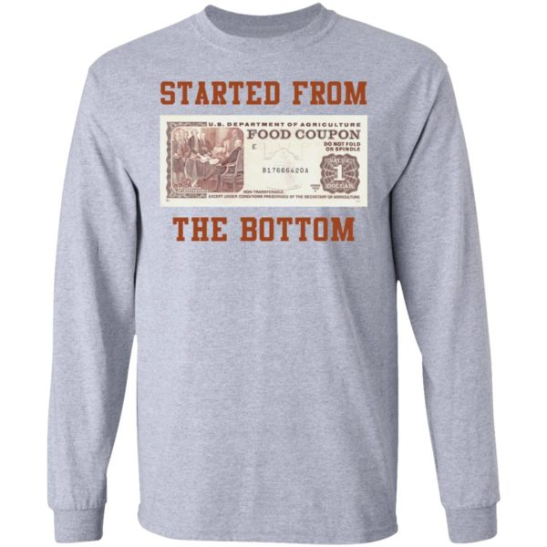 Food stamp started from the bottom shirt 5