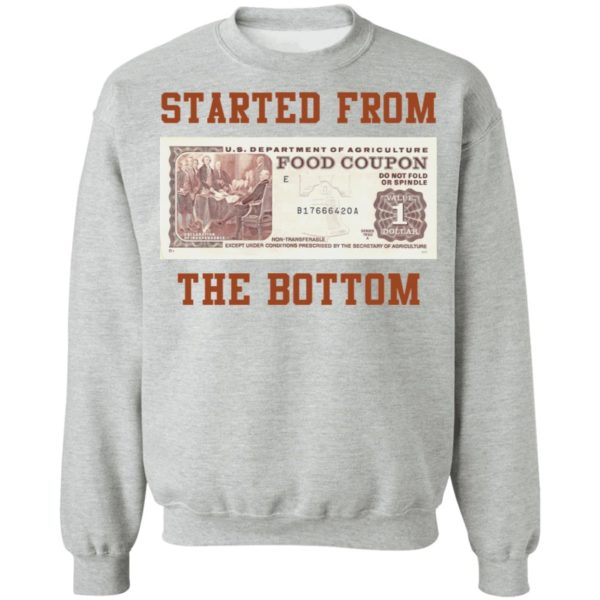 Food stamp started from the bottom shirt 9
