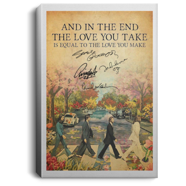 The Beatles The End and in the end the love you take poster, canvas