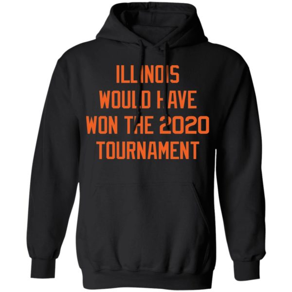 Illinois would have won the 2020 tournament shirt 7