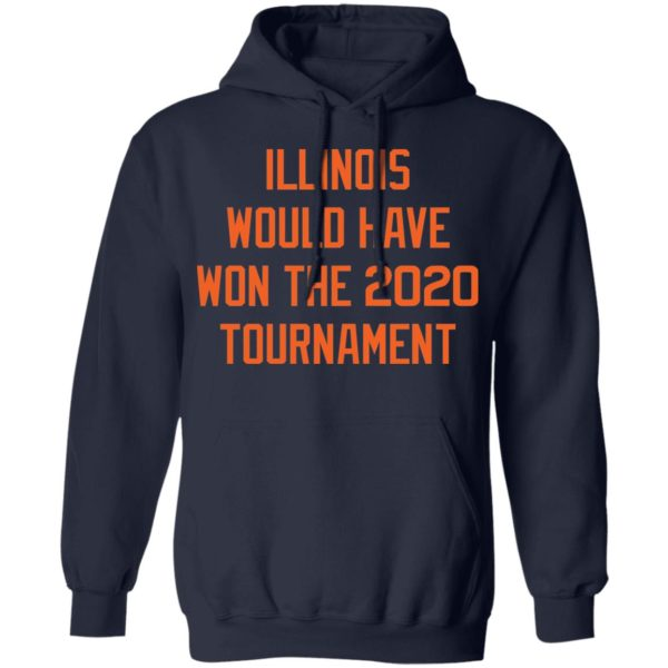 Illinois would have won the 2020 tournament shirt 8