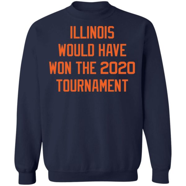 Illinois would have won the 2020 tournament shirt 10