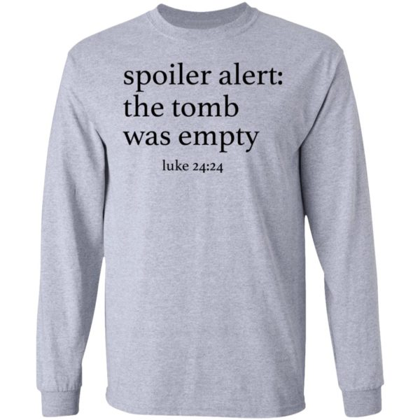 Spoiler alers the tomb was empty shirt 5