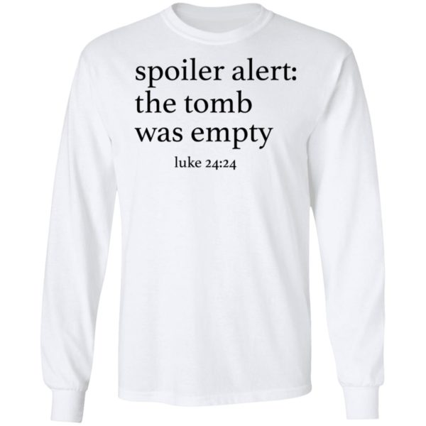 Spoiler alers the tomb was empty shirt 6