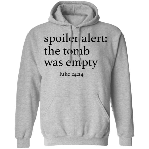 Spoiler alers the tomb was empty shirt 7
