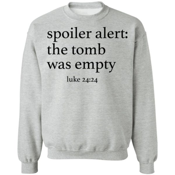 Spoiler alers the tomb was empty shirt 9