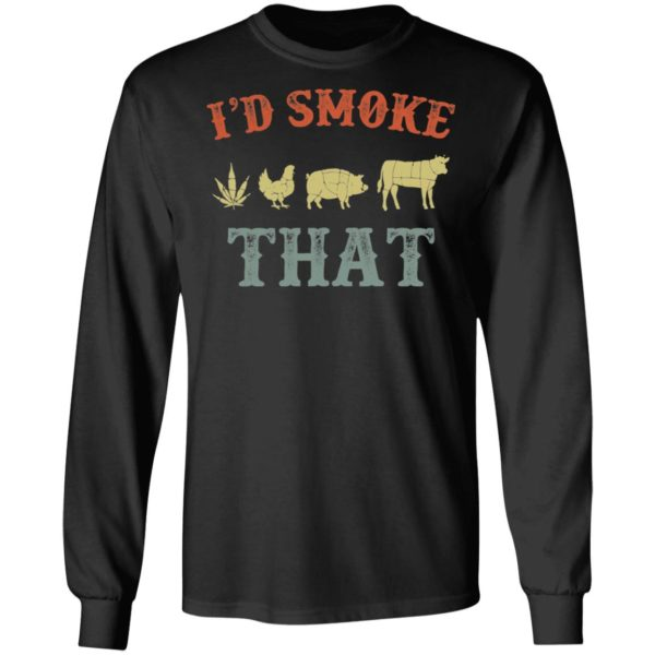 Weed chicken pig and cow I'd smoke that shirt 5