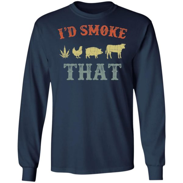 Weed chicken pig and cow I'd smoke that shirt 6