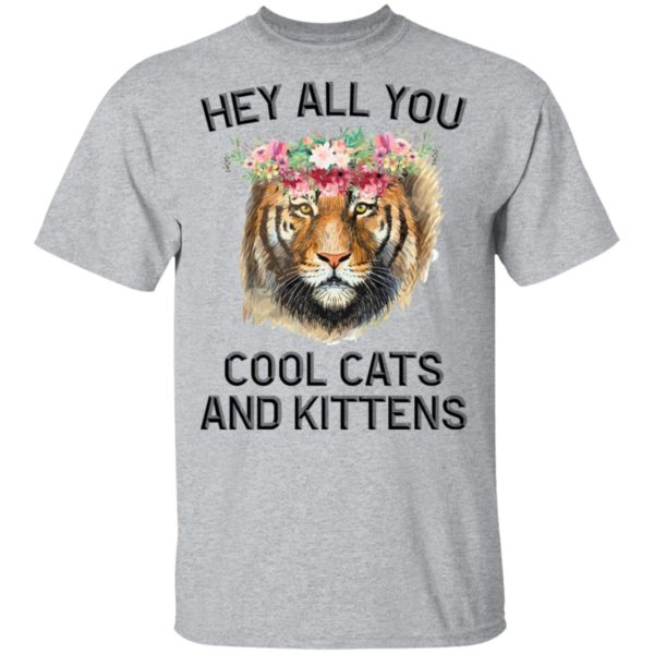 Joe Exotic Tiger Hey all you cool cats and kittens shirt 2