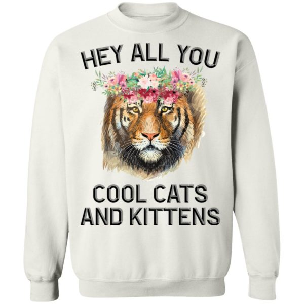 Joe Exotic Tiger Hey all you cool cats and kittens shirt 10