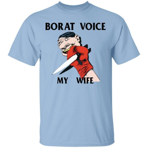 My War borat voice my wife shirt