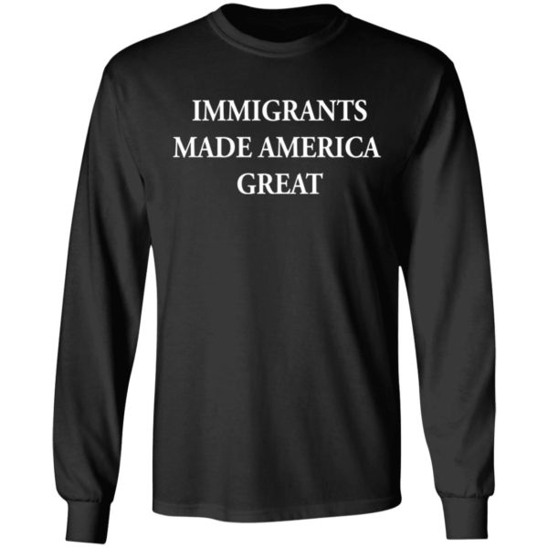 Immigrants made America great shirt 5