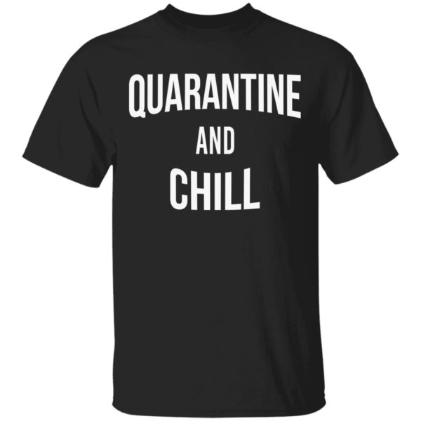 Quarantine and Chill Netflix sweatshirt