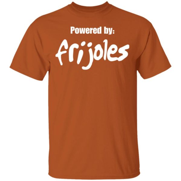 Powered by Frijoles shirt 3