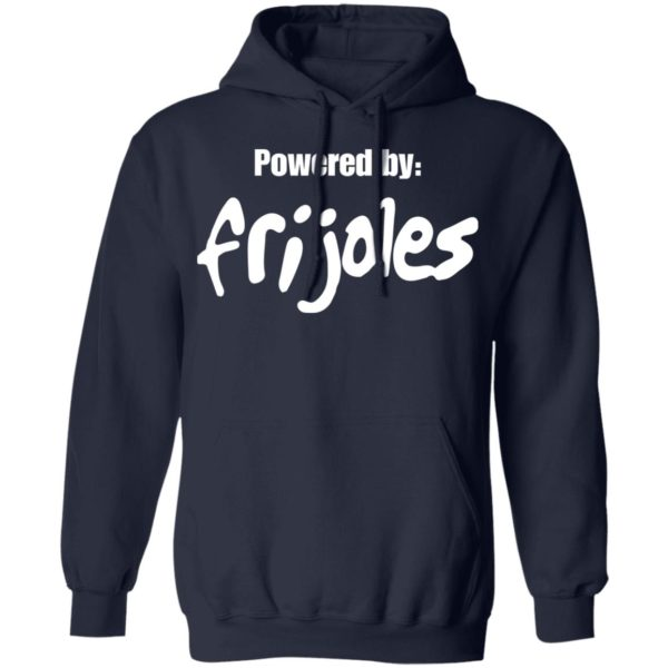 Powered by Frijoles shirt 9