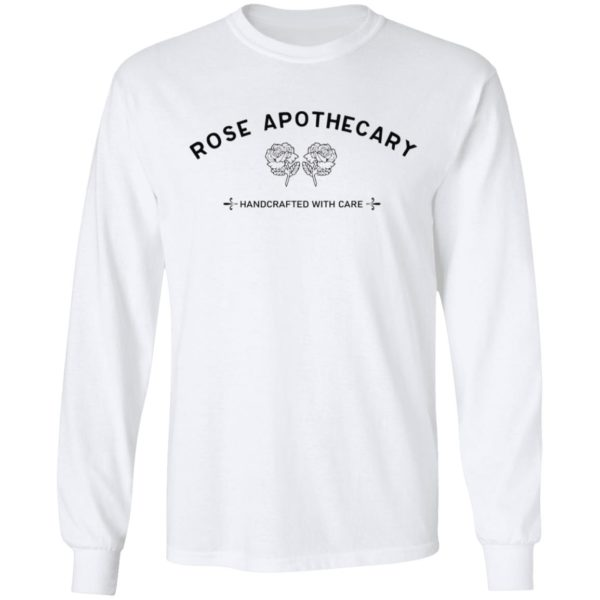 Rose Apothecary Handcrafted With Care shirt 6